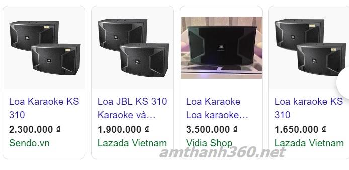Loa karaoke JBL KS310 rao bán trên mạng đều là hàng nhái . Giá của loa KS310 chính hãng khoảng 15tr
