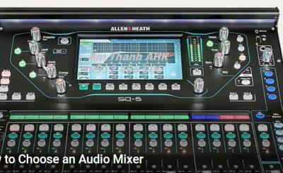Hướng dẫn lựa chọn bàn trộn mixer