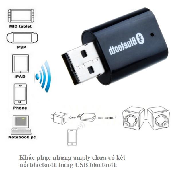 Khắc phục những amply chưa có kết nối bluetooth bằng USB bluetooth